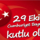 Cumhuriyet Bayramı | 29 Ekim 2017