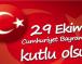 Cumhuriyet Bayramı   29 Ekim 2017